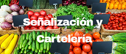 señalización y cartelería para alimentos y establecimientos